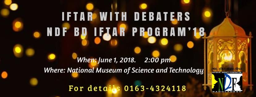 IFTAR WITH DEBATERS: NDF BD Iftar program'18